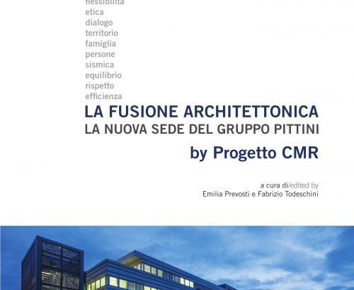 LA FUSIONE ARCHITETTONICA by Progetto CMR