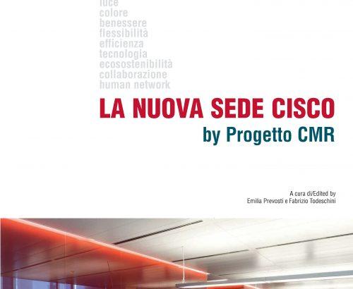 LA NUOVA SEDE CISCO by Progetto CMR