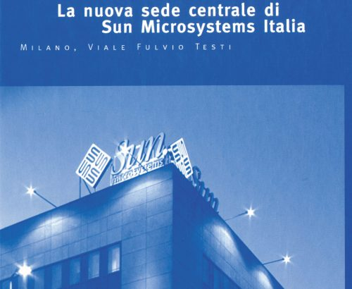 La nuova sede centrale di Sun Microsystems Italia – Milano, viale Fulvio Testi
