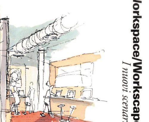 Workspace/Workscape I nuovi scenari dell'ufficio