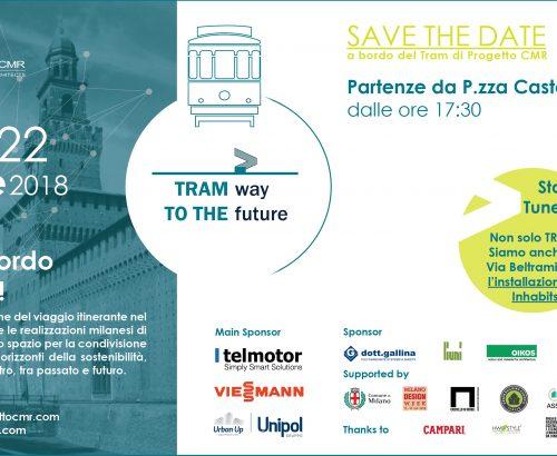 Save the date: Tram way to the future di Progetto CMR torna per il Fuorisalone 2018