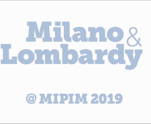 MIPIM 2019 – Progetto CMR con Milano & Lombardy