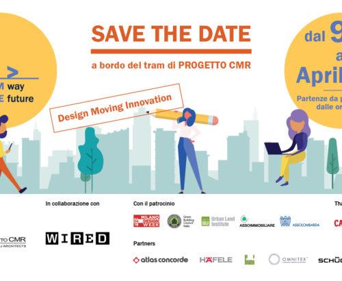 """Save the date: Progetto CMR torna per il Fuorisalone 2019 con """"Tram way to the future"""""""